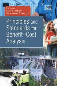 Principles and Standards for Benefit-Cost Analysis (inbunden)
