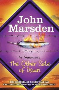 The Tomorrow Series: The Other Side of Dawn (häftad)