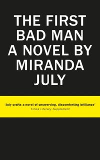 First Bad Man (e-bok)