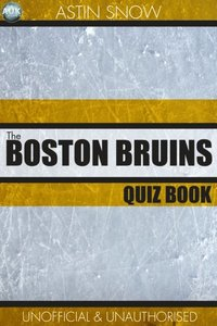 Boston Bruins Quiz Book (e-bok)