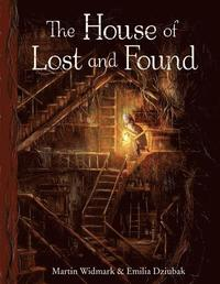 The House of Lost and Found (inbunden)