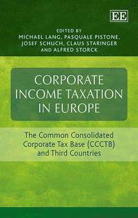 Corporate Income Taxation in Europe (inbunden)