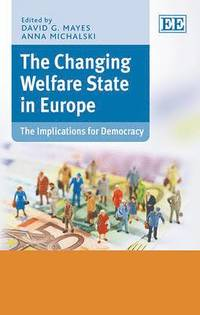 The Changing Welfare State in Europe (inbunden)