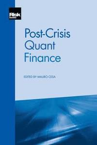 Post-crisis Quant Finance av Mauro Cesa (Häftad)