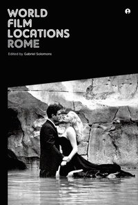 World Film Locations: Rome (e-bok)