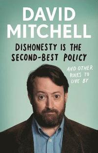 Dishonesty is the Second-Best Policy (inbunden)
