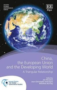 China, the European Union and the Developing World (inbunden)