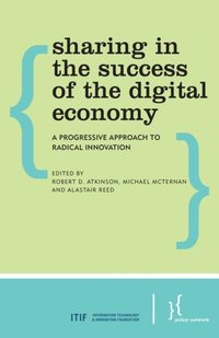 Sharing in the Success of the Digital Economy (e-bok)