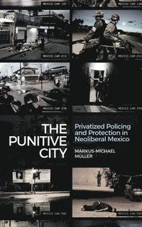 The Punitive City (inbunden)
