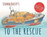 Stephen Biesty's To The Rescue (kartonnage)