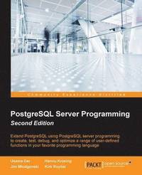 PostgreSQL Server Programming - (häftad)
