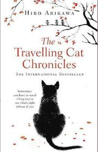 The Travelling Cat Chronicles (häftad)