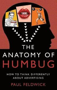 The Anatomy of Humbug (inbunden)