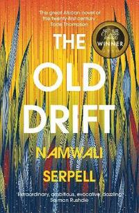 The Old Drift - Namwali Serpell - Häftad (9781784703998) | Bokus