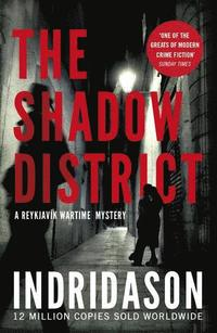 The Shadow District (häftad)