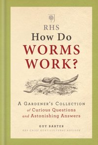 RHS How Do Worms Work? (e-bok)