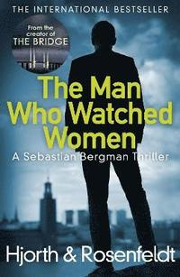 The Man Who Watched Women (häftad)