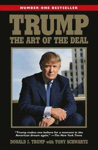 Trump: The Art of the Deal (häftad)