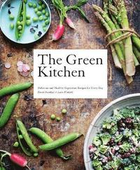 The Green Kitchen (inbunden)