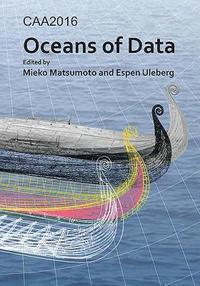CAA2016: Oceans of Data (häftad)