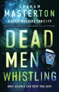 Dead Men Whistling (inbunden)