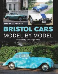 Bristol Cars Model by Model (inbunden)
