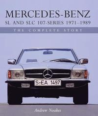 Mercedes-Benz SL and SLC 107-Series 1971-1989 (inbunden)