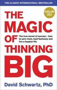 The Magic of Thinking Big (häftad)
