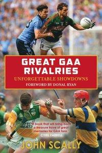 Great GAA Rivalries (e-bok)