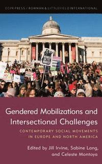 Gendered Mobilizations and Intersectional Challenges (inbunden)
