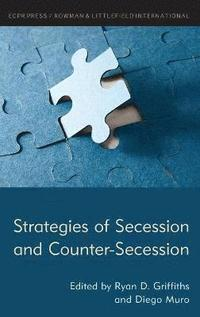Strategies of Secession and Counter-Secession (inbunden)