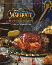 World of Warcraft the Official Cookbook (inbunden)