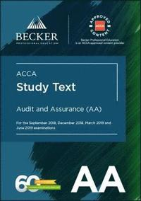 ACCA Approved - Audit and Assurance (AA) for September 2018 to June 2019  exams av Becker Professional Education (Häftad)