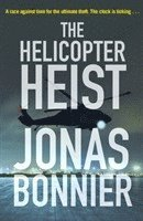 The Helicopter Heist (häftad)