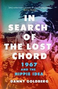 In Search of the Lost Chord (häftad)