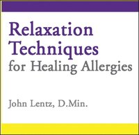 Relaxation Techniques for Healing Allergies (ljudbok)
