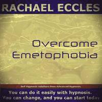 Overcome Emetophobia, Self Hypnosis, Hypnotherapy (cd-bok)