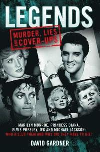 Legends: Murder, Lies and Cover-Ups (häftad)