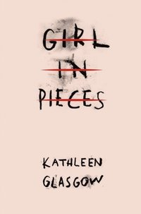 Girl in Pieces (e-bok)
