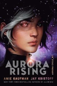 Aurora Rising (The Aurora Cycle) (inbunden)
