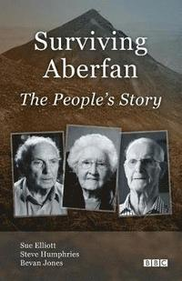 Surviving Aberfan: The People's Story (häftad)