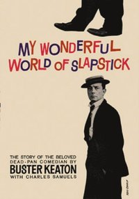 My Wonderful World Of Slapstick (e-bok)