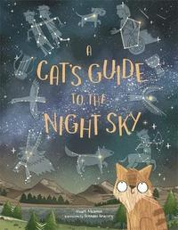 A Cat's Guide to the Night Sky (inbunden)