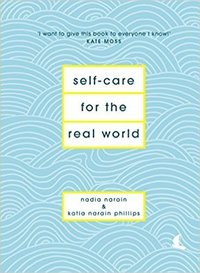 Self-Care for the Real World (inbunden)