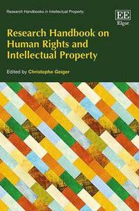 Research Handbook on Human Rights and Intellectual Property (häftad)