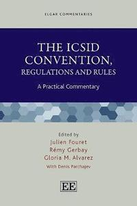 The ICSID Convention, Regulations and Rules (inbunden)
