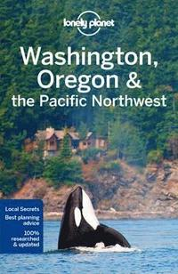 Lonely Planet Washington, Oregon &; the Pacific Northwest (häftad)