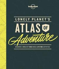 Lonely Planet's Atlas of Adventure (inbunden)