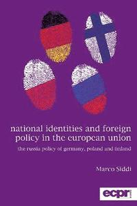 National Identities and Foreign Policy in the European Union (häftad)