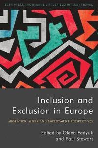 Inclusion and Exclusion in Europe (häftad)
